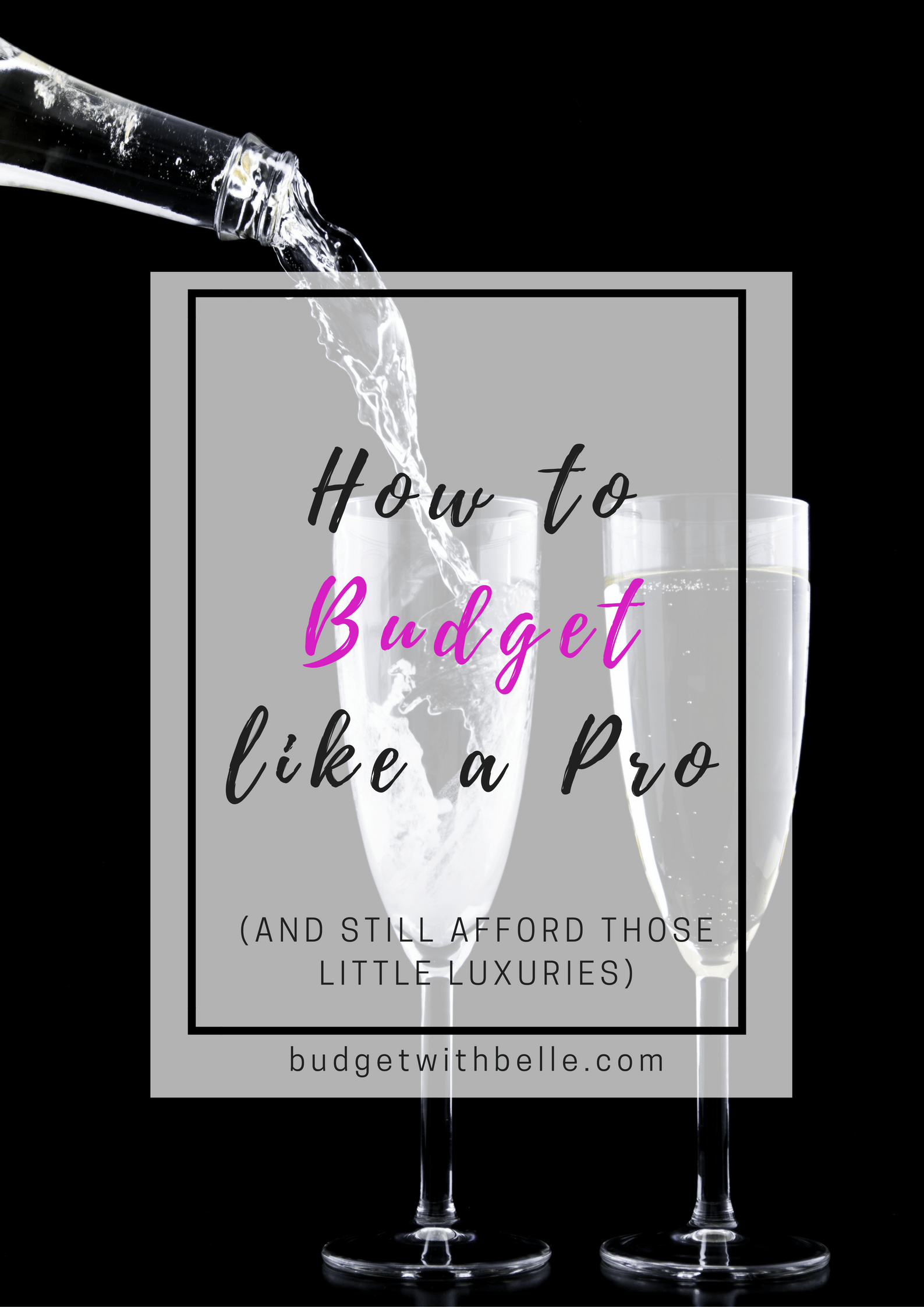 How to Budget Like a Pro (And Still Afford Those Little Luxuries)
