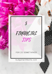 5 FINANCIAL TIPS FOR 20 SOMETHINGS