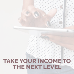 take-your-income-to-the-next-level