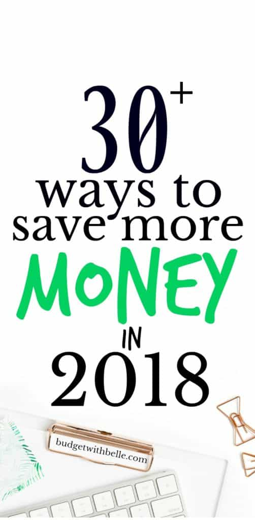 If you want to learn how to save money in 2018, then you've come to the right place. Here's how to save more money each month. #howtosavemoneyin2018  #waystosavemoney