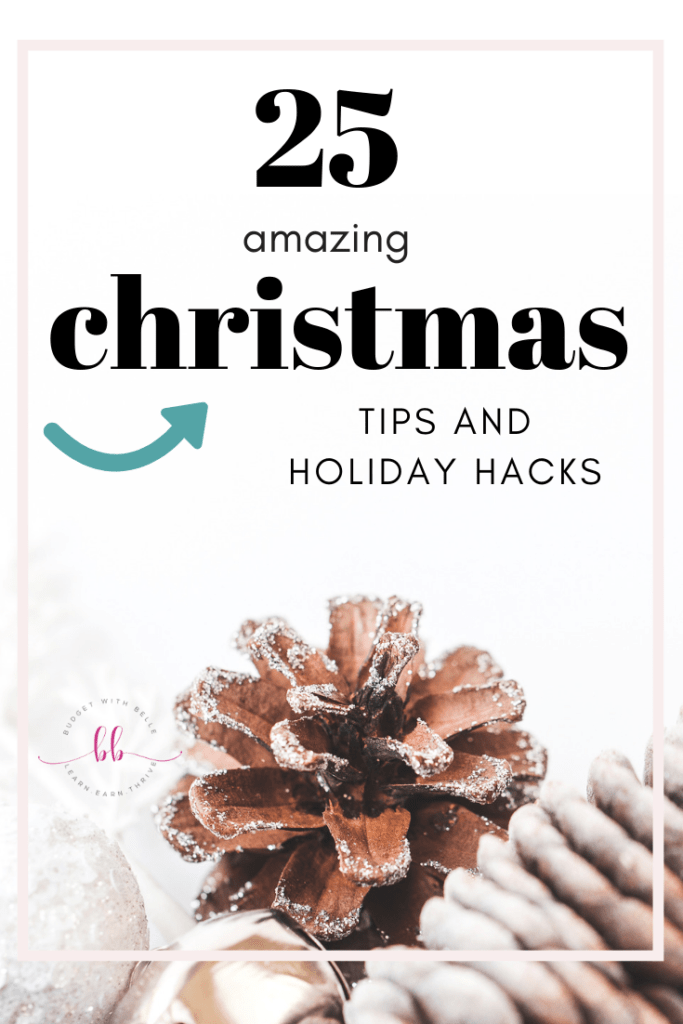 25 Christmas Hacks - tips and tricks that will make your life easier during the holidays!