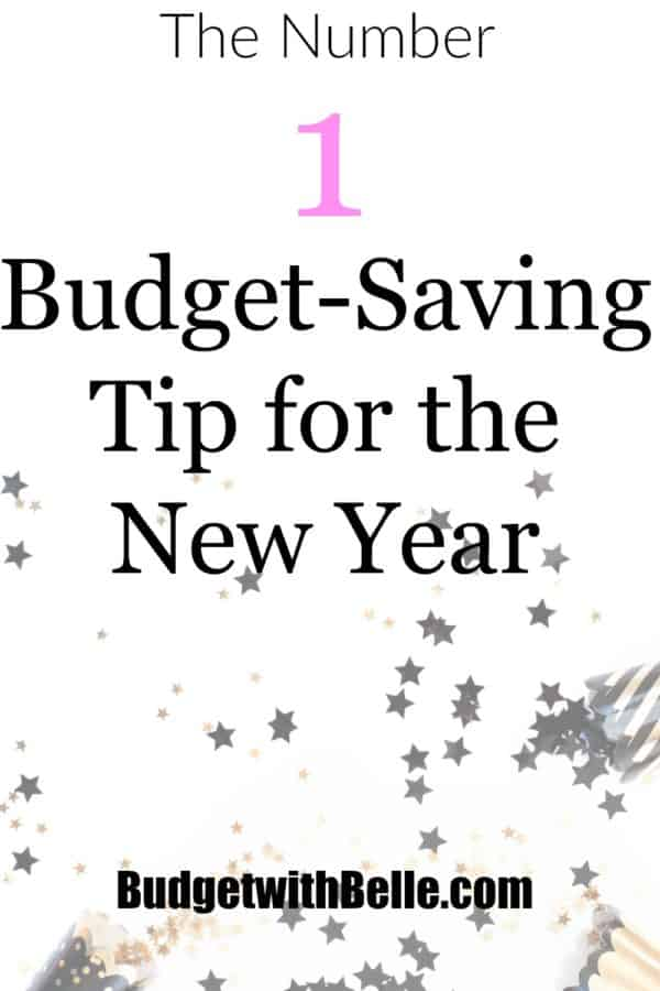 The Number One Budget-Saving Tip for the New Year