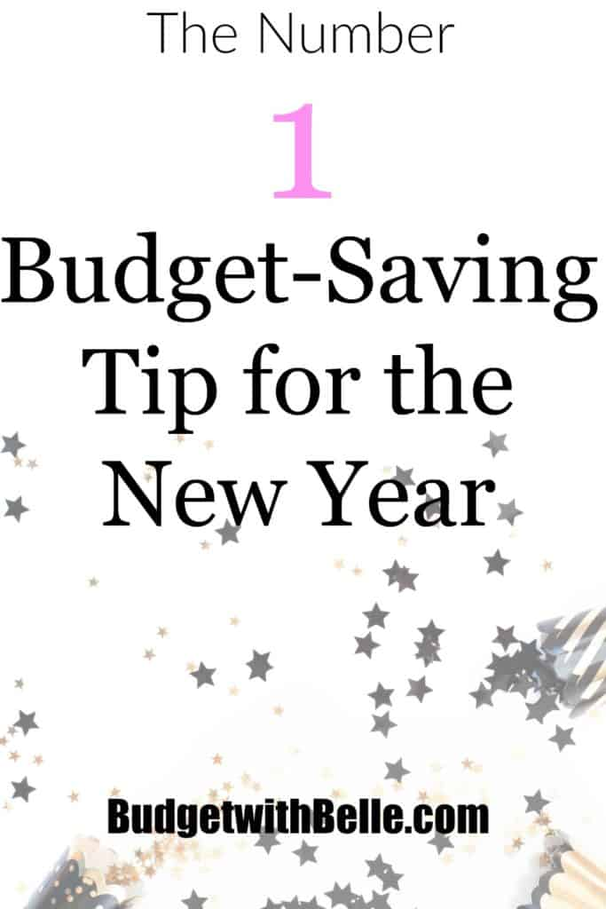 The Number One Budget-Saving Tip for the New Year | Budget with Belle