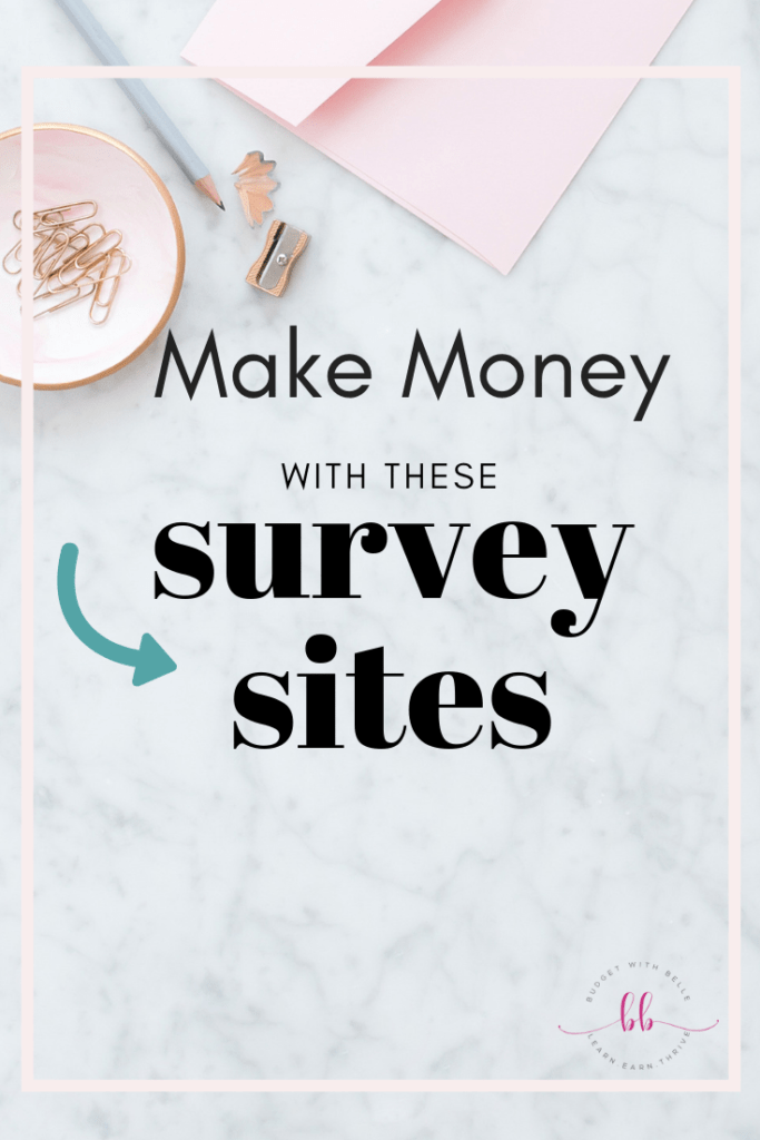 The BEST paid online surveys that you should check out to make extra cash this month. #budgetwithbelle