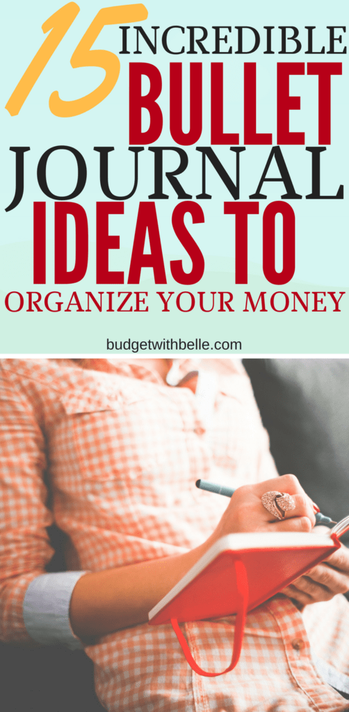 15 incredible bullet journal ideas to organize your money budget